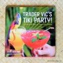 2005 Trader Vics Tiki Paty Cocktail Book 1